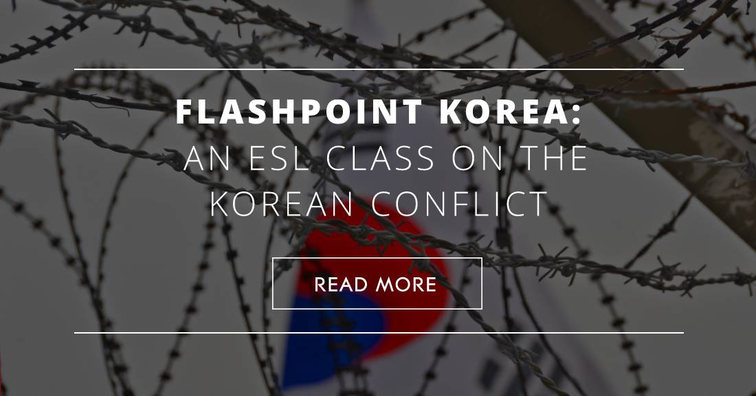 Flashpoint Korea: An ESL Class on the Korean Conflict