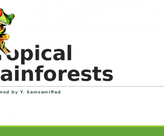 Tropical Rainforests, PPT