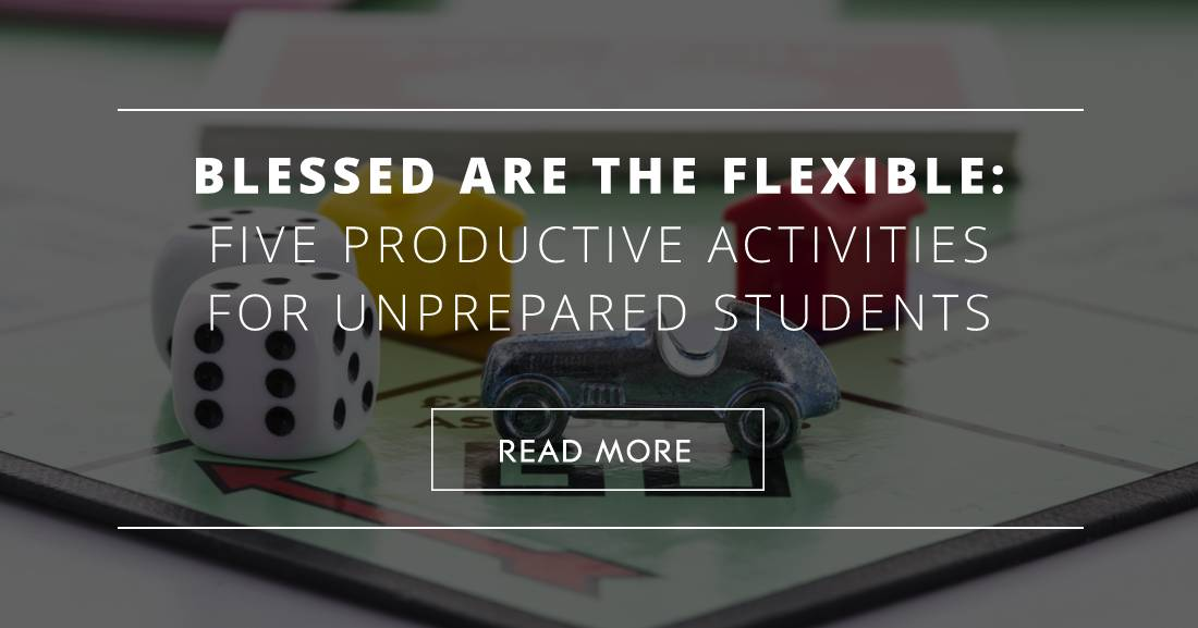 Blessed Are the Flexible: Five Productive Activities for Unprepared Students