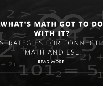 What's Math Got To Do With It? 5 Strategies to Connect Math and ESL