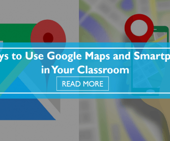 6 Ways to Use Google Maps and Smartphones in Your Classroom