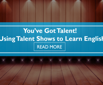You've Got Talent! Using Talent Shows to Learn English