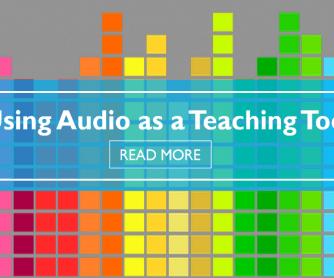 Using Audio as a Teaching Tool