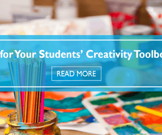 Tools for Your Students' Creativity Toolboxes