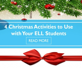 4 Christmas Activities to Use with Your ELL Students