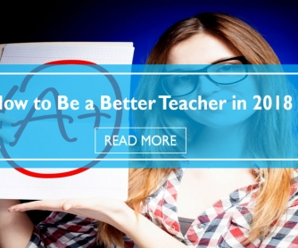 How To Be A Better Teacher In 2018