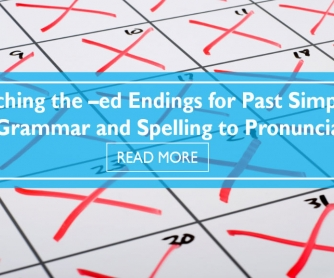 Teaching the -ed Endings for Past Simple (From Grammar and Spelling to Pronunciation)
