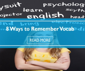 8 Ways to Remember Vocab: Classroom Activities and Tips to Help Students Retain the Words They Learn