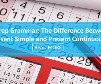 No Prep Grammar: The Difference Between Present Simple and Present Continuous