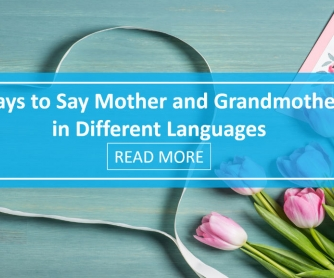 Ways to Say Mother and Grandmother in Different Languages