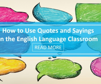 How to Use Quotes and Sayings in the English Language Classroom