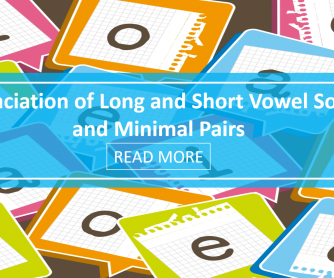 Pronunciation of Long and Short Vowel Sounds and Minimal Pairs