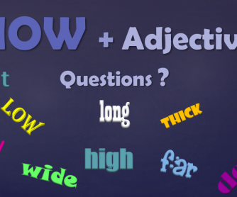 How + Adjective Questions