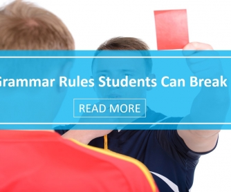 Grammar Rules Students Can Break