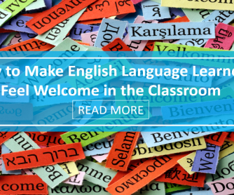 How to Make English Language Learners Feel Welcome in the Classroom
