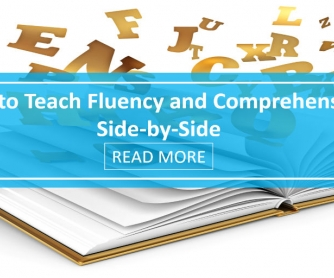 How to Teach Fluency and Comprehension Side-by-Side