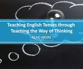 Teaching English Tenses through Teaching the Way of Thinking