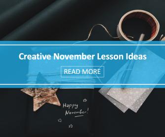 Creative November Lesson Ideas
