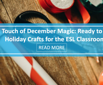 A Touch of December Magic: Ready To Use Holiday Crafts for the ESL Classroom [Part One]