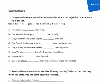 "Comparatives: Adjectives, Adverbs, ""As … As"" Structure"