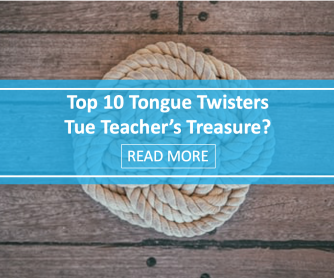 Top 10 Tongue Twisters: True Teacher's Treasure?