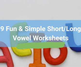 9 Fun Short/Long Vowel Worksheets