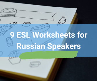 9 ESL Worksheets For Russian Speakers