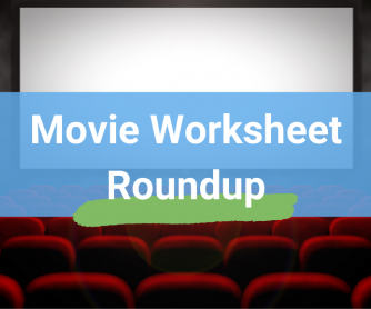 Movie Worksheet Roundup - Reading, Writing, & Listening Practice