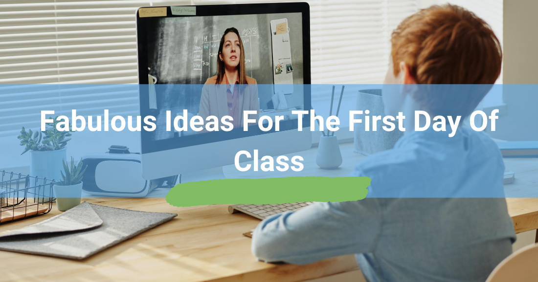 Fabulous Ideas for the First Day of Class