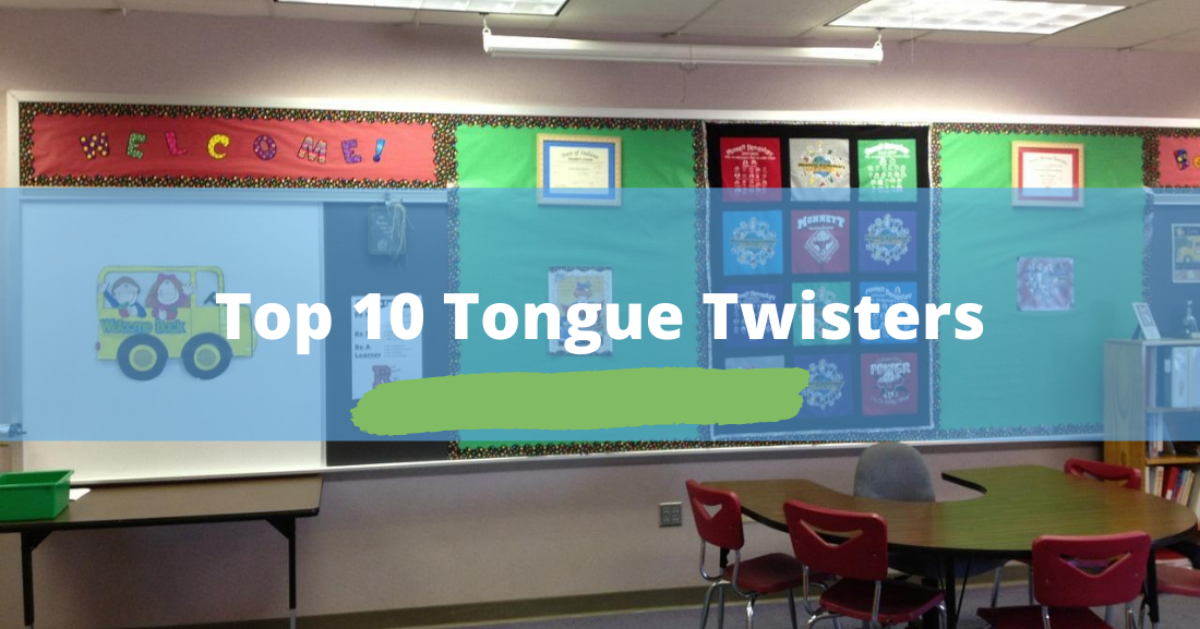 Top 10 Tongue Twisters: True Teacher's Treasure?