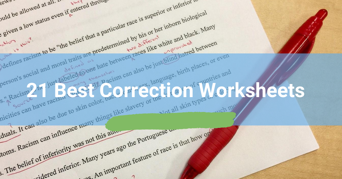21 Best Correction Worksheets