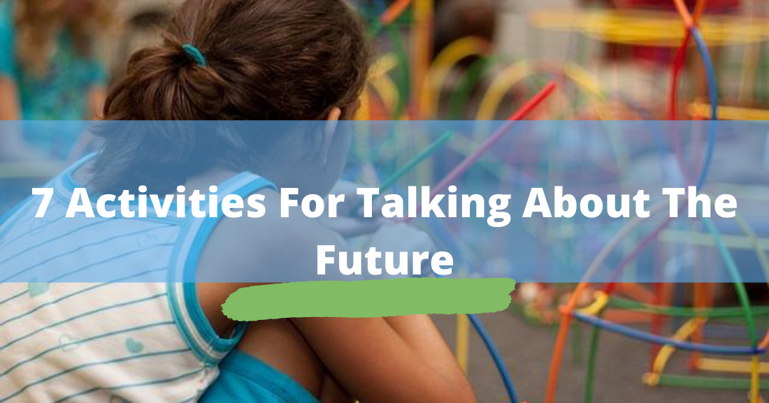7 activities for talking about the future