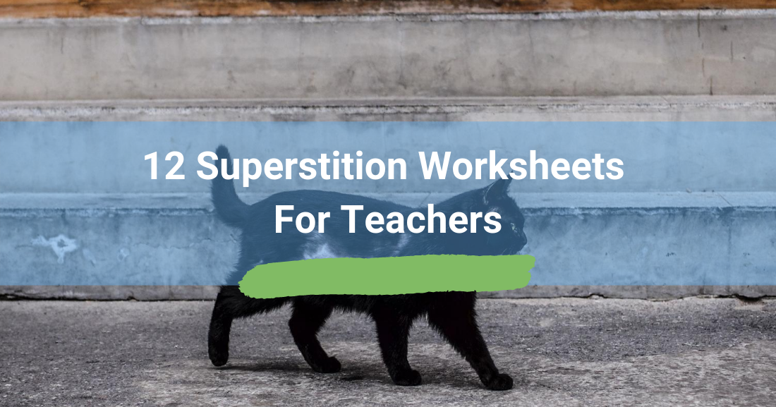 12 Superstition Worksheets For Teachers