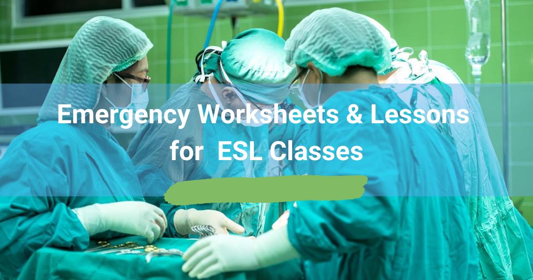 Emergency Worksheets/Lessons in ESL