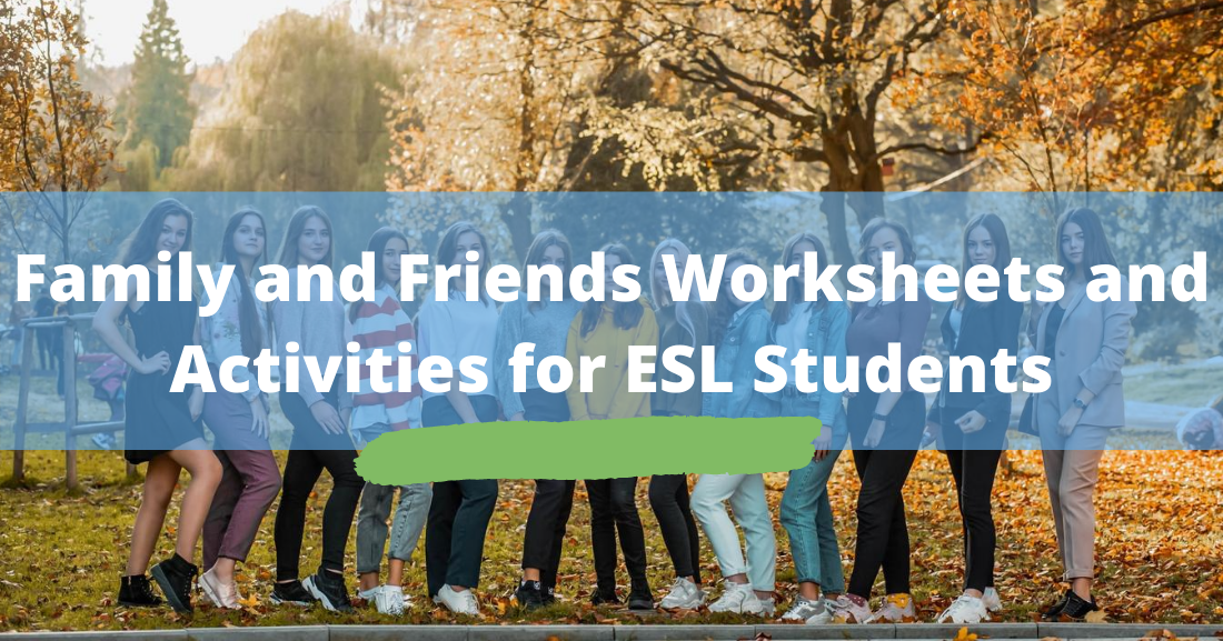 Family and Friends Worksheets and Activities for ESL Students