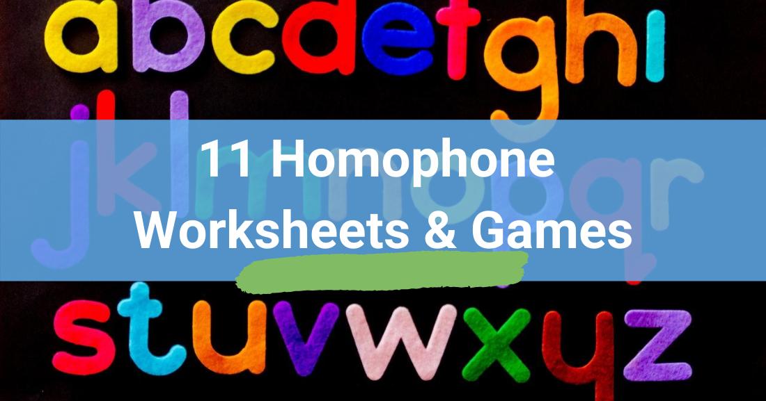 11 Homophone Worksheets & Games