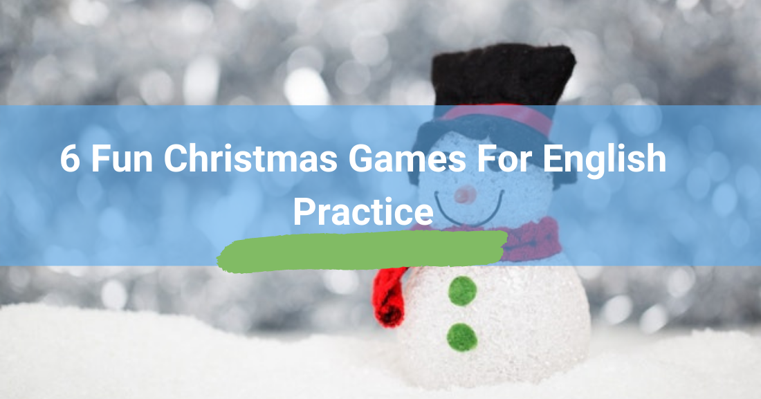 6 Fun Christmas Games for English Practice