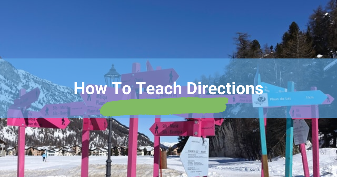 How To Teach Directions