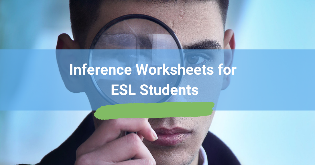 Inference Worksheets for ESL Students