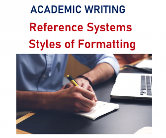 Academic Writing – Reference Systems – Styles of Formatting