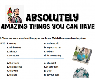 More amazing things to have – Idioms