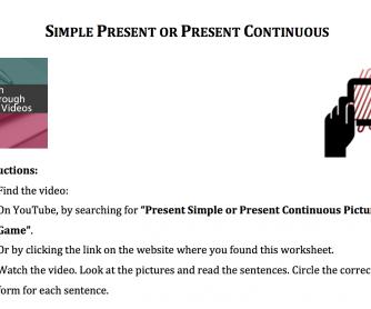 Present Simple or Present Progressive Video Activity
