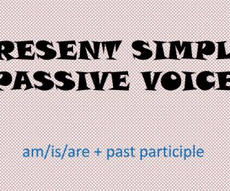 Passive Voice in the Present Simple