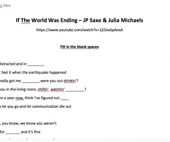 If The World Was Ending (JP Saxe & Julia Michaels) – Second conditional