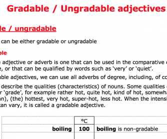 Adjectives, gradable and ungradable