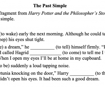 Harry Potter Past Simple Fill in the Blanks
